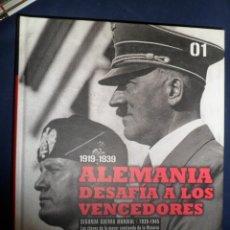 Libros de segunda mano: 1919-1939 ALEMANIA DESAFÍA A LOS VENCEDORES. 1939-1945 SEGUNDA GUERRA MUNDIAL Nº1 EL MUNDO. Lote 143992466