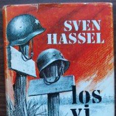 Libros de segunda mano: LOS VI MORIR. SVEN HASSEL. . Lote 144042246