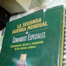 Libros de segunda mano: LA SEGUNDA GUERRA MUNDIAL. COMANDOS ESPECIALES. OPTIMA. Lote 144140929