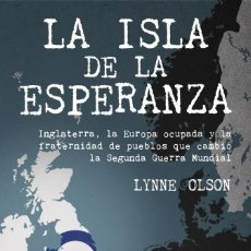 Libros de segunda mano: LA ISLA DE LA ESPERANZA. LYNNE OLSON. Lote 144141070