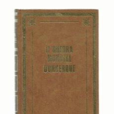 Libros de segunda mano: LIBRO II GUERRA MUNDIAL DUNKERQUE- ED PETRONIO 1971. Lote 144439630