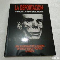 Libros de segunda mano: LIBRO LA DEPORTACIÓN. Lote 144546746
