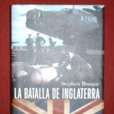 Libros de segunda mano: LA BATALLA DE INGLATERRA - STEPHEN BUNGAY - ARIEL - SEGUNDA GUERRA MUNDIAL - RARO. Lote 145216846