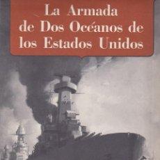 Libros de segunda mano - La Armada de Dos Océanos de los Estados Unidos. Gran desplegable de propaganda Aliada. - 145760518
