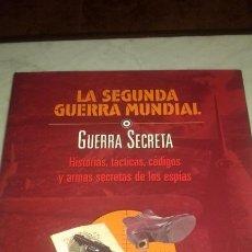 Libros de segunda mano: LA SEGUNDA GUERRA MUNDIAL. GUERRA SECRETA.. Lote 145792802