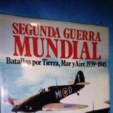 Gebrauchte Bücher - SEGUNDA GUERRA MUNDIAL. BATALLAS POR TIERRA, MAR Y AIRE 1939-1945 - CHRISTOPER CHANT, BRIGADIER SHE - 146314118