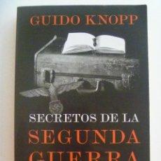 Libros de segunda mano: SECRETOS DE LA SEGUNDA GUERRA MUNDIAL , DE GUIDO KNOPP . DE PLANETA, 2017. Lote 146614286