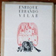 Libros de segunda mano: DIVISIÓN AZUL. CAMPAÑA DE INVIERNO POR ENRIQUE ERRANDO VILAR. 1ª ED. 1943 Nº 647.- 291 PP. Lote 146648190