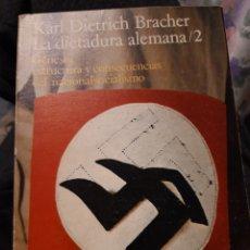 Libros de segunda mano - Karl Dietrich Bracher. La dictadura alemana. 2. Alianza Universidad. - 147682040