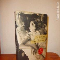 Libros de segunda mano: LA ÚLTIMA DE FILIPINAS - CARMEN GÜELL - BELACQUA, RARO. Lote 148111490