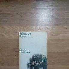 Libros de segunda mano: SOBREVIVIR. EL HOLOCAUSTO UNA GENERACIÓN DESPUÉS. BRUNO BETTELHEIM.. Lote 148181793