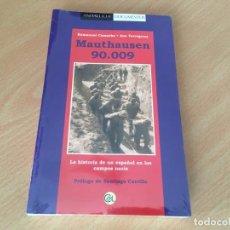 Libros de segunda mano: MAUTHAUSEN 90.009 - CAMACHO, ENMANUEL/TORREGROSA, ANA - NUEVO PRECINTADO. Lote 205649491