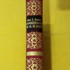 Libri di seconda mano: HOMOSEXUALES EN EL TERCER REICH - ABE S. KREUTZ. Lote 150242926
