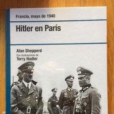 Libros de segunda mano: HITLER EN PARIS, ALAN SHEPPERD, OSPREY. Lote 151331346