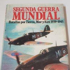 Libros de segunda mano: SEGUNDA GUERRA MUNDIAL - BATALLAS TIERRA MAR AIRE - ARM05. Lote 151500122