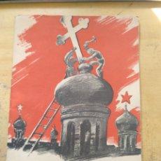 Libros de segunda mano: DIOS ENTRE LOS BOLCHEVIQUES , 1941 FOLLETO CONTRA EL COMUNISMO GASTOS DE ENVIO GRATIS. Lote 151592410