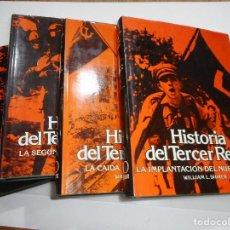Libros de segunda mano: WILLIAM L. SHIRER HISTORIA DEL TERCER REICH (4 TOMOS) Y92551. Lote 151731706