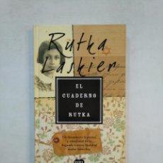Libros de segunda mano: EL CUADERNO DE RUTKA. RUTKA LASKIER. SUMA DE LETRAS. TDK369. Lote 151951834