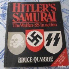 Libros de segunda mano: HITLERS SAMURAI: WAFFEN-SS IN ACTION, QUARRIE, BRUCE, USED;. Lote 151993770