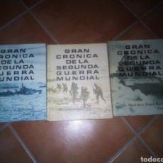 Libros de segunda mano: CRONICA SEGUNDA GUERRA MUNDIAL EN TRES TOMOS. Lote 152047565