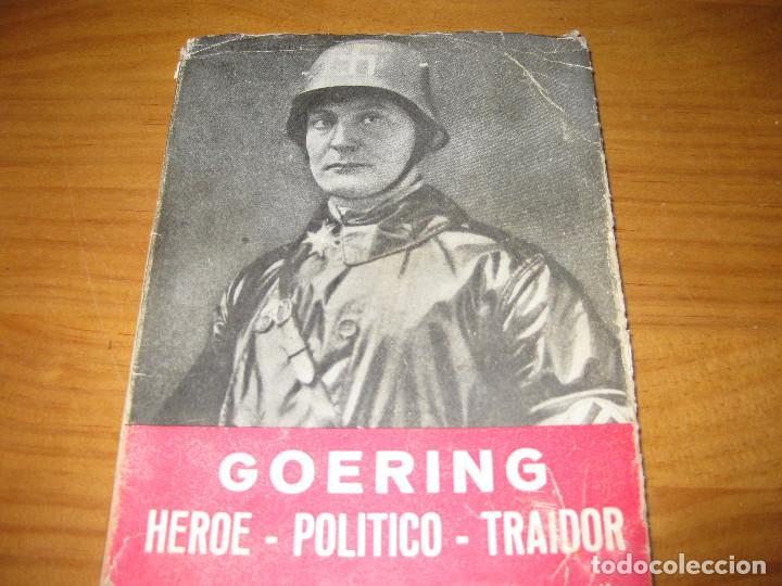 GOERING.HEROE-POLITICO-TRAIDOR (Libros de Segunda Mano - Historia - Segunda Guerra Mundial)