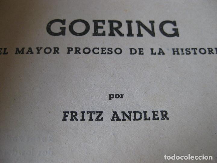 Libros de segunda mano: GOERING.HEROE-POLITICO-TRAIDOR - Foto 2 - 152661410