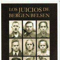 Libros de segunda mano: LOS JUICIOS DE BERGEN BELSEN JOSE FORNIELES ALFÉREZ. Lote 153070378
