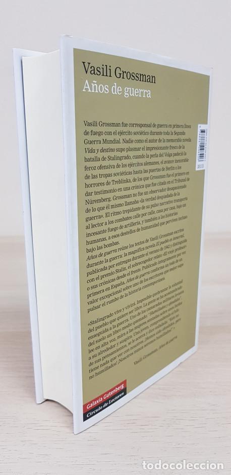 Libros de segunda mano: Años De Guerra (1941 - 1945) - Vasili Grossman - Galaxia Gutenberg / Círculo de Lectores - Foto 2 - 154089660