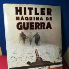 Libros de segunda mano: HITLER MÁQUINA DE GUERRA - VVAA - ÁGATA, 1997. Lote 154466872