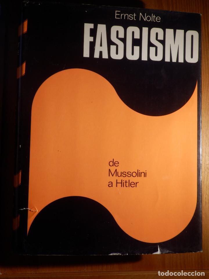 LIBRO - FASCISMO - ERNST NOLTE - DE MUSSOLINI A HITLER - PLAZA Y JANÉS 1975 (Libros de Segunda Mano - Historia - Segunda Guerra Mundial)