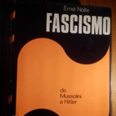 Libros de segunda mano: LIBRO - FASCISMO - ERNST NOLTE - DE MUSSOLINI A HITLER - PLAZA Y JANÉS 1975. Lote 154613890