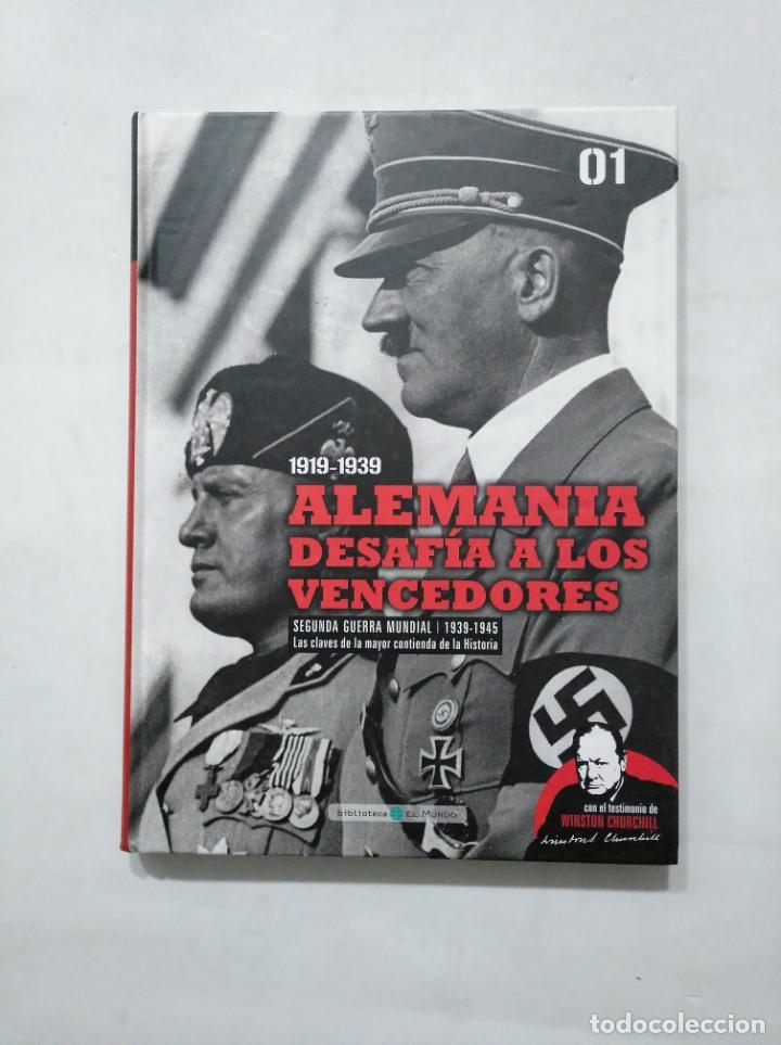 1919-1939, ALEMANIA DESAFÍA A LOS VENCEDORES. SEGUNDA GUERRA MUNDIAL. VOL. Nº 1. 01 EL MUNDO TDK377 (Libros de Segunda Mano - Historia - Segunda Guerra Mundial)