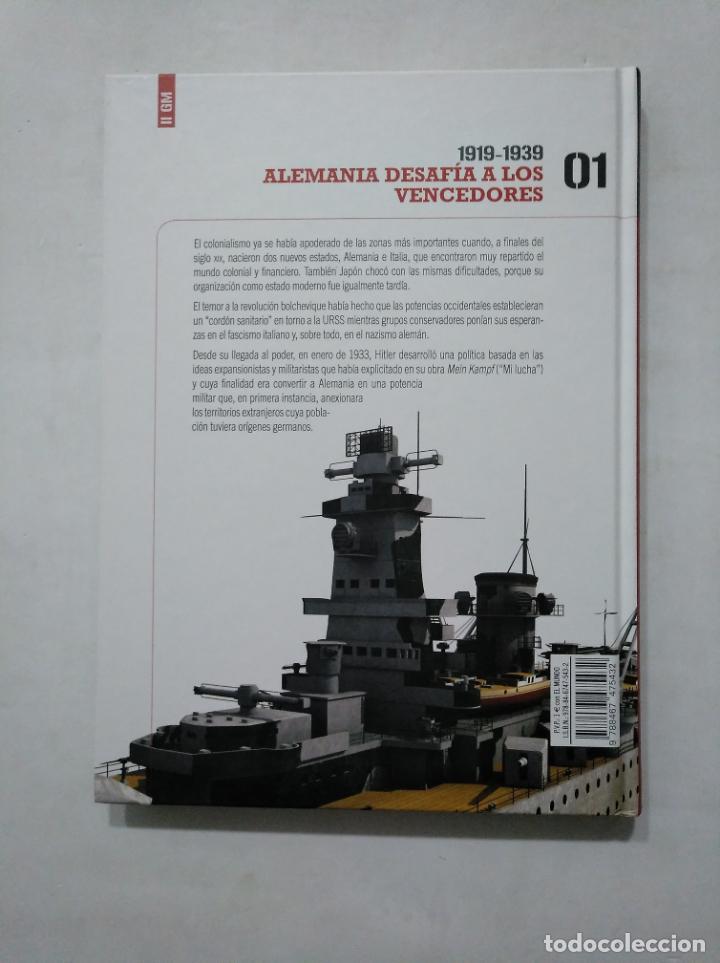 Libros de segunda mano: 1919-1939, ALEMANIA DESAFÍA A LOS VENCEDORES. SEGUNDA GUERRA MUNDIAL. VOL. Nº 1. 01 EL MUNDO TDK377 - Foto 2 - 155295370