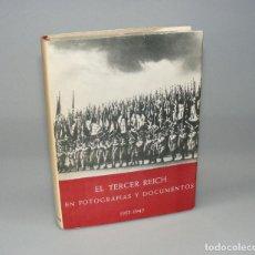 Libros de segunda mano: EL TERCER REICH EN FOTOGRAFÍAS Y DOCUMENTOS 1933 - 1945 PARTE I. Lote 155606526