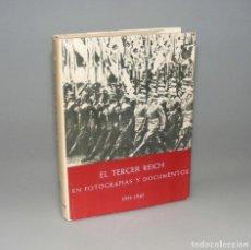 Libros de segunda mano: EL TERCER REICH EN FOTOGRAFÍAS Y DOCUMENTOS 1933 - 1945 PARTE II. Lote 155607134