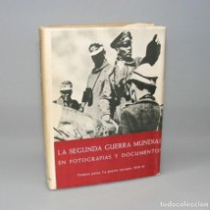 Libros de segunda mano: LA SEGUNDA GUERRA MUNDIAL EN FOTOGRAFÍAS Y DOCUMENTOS PARTE I. Lote 155607438