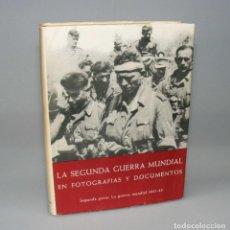 Libros de segunda mano: LA SEGUNDA GUERRA MUNDIAL EN FOTOGRAFÍAS Y DOCUMENTOS PARTE II. Lote 155607658
