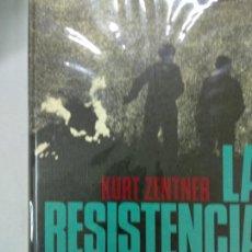Libros de segunda mano: LA RESISTENCIA EN EUROPA - KURT ZENTNER - CÍRCULO DE LECTORES . Lote 155698458