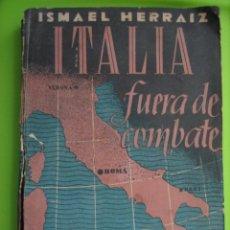 Libros de segunda mano: SEGUNDA GUERRA MUNDIAL. ITALIA FUERA DE COMBATE 1944. Lote 155984950