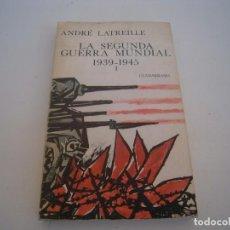 Libros de segunda mano: LA SEGUNDA GUERRA MUNDIAL 1939-1945. Lote 158310054