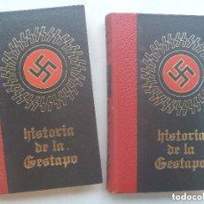 Libros de segunda mano: HISTORIA DE LA GESTAPO . TOMOS I Y III . 1971.. Lote 158897126