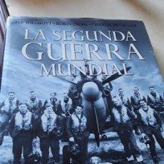 Libros de segunda mano: LA SEGUNDA GUERRA MUNDIAL, DE WILLMOTT, CROSS Y MESSENGER. GALAXIA GUTENBERG. GRAN FORMATO.. Lote 158946306