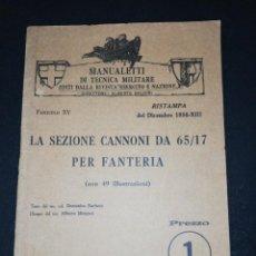 Libros de segunda mano: LA SEZIONE CANNONI DA 65/17 PER FANTERIA, BARBATO, MORGANI 1934. Lote 160054666
