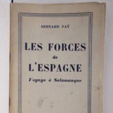 Libros de segunda mano: LES FORCES DE L'ESPAGNE – VOYAGE A SALAMANQUE. Lote 160532750