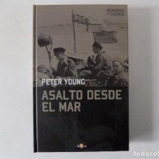 Libros de segunda mano: LIBRERIA GHOTICA. PETER YOUNG. ASALTO DESDE EL MAR.2008. FOLIO. ILUSTRADO.. Lote 160858922