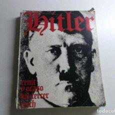 Libros de segunda mano: HITLER - CENIT Y OCASO DEL TERCER REICH DE ROBERT NEUMANN - EDITORIAL HERRERO. AÑO 1962. Lote 161717162