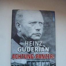 Libros de segunda mano: ACHTUNG - PANZER! HEINZ GUDERIAN. EDITORIAL TEMPUS. SEGUNDA GUERRA MUNDIAL. TAPAS DURAS. COMO NUEVO. Lote 161900970