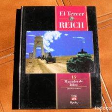 Libros de segunda mano: LIBRO EL TERCER REICH VOL,13 ,MANADAS DE LOBOS TIME LIFE ILUSTRADO . Lote 162341326