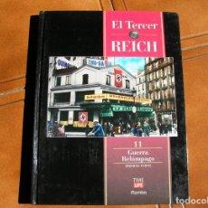 Libros de segunda mano: LIBRO EL TERCER REICH VOL,11 GUERRA RELAMPAGO TIME LIFE 1996. Lote 162341686