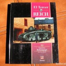 Libros de segunda mano: LIBRO EL TERCER REICH VOL,12 GUERRA RELAMPAGO TIME LIFE . Lote 162385034